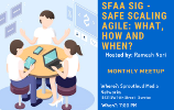 SFAA SIG - SAFe Scaling Agile : What , How and When ?