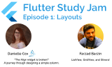 Flutter Study Jam - Episode 1: Layouts
