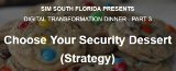 Choose your Security Dessert (Strategy)